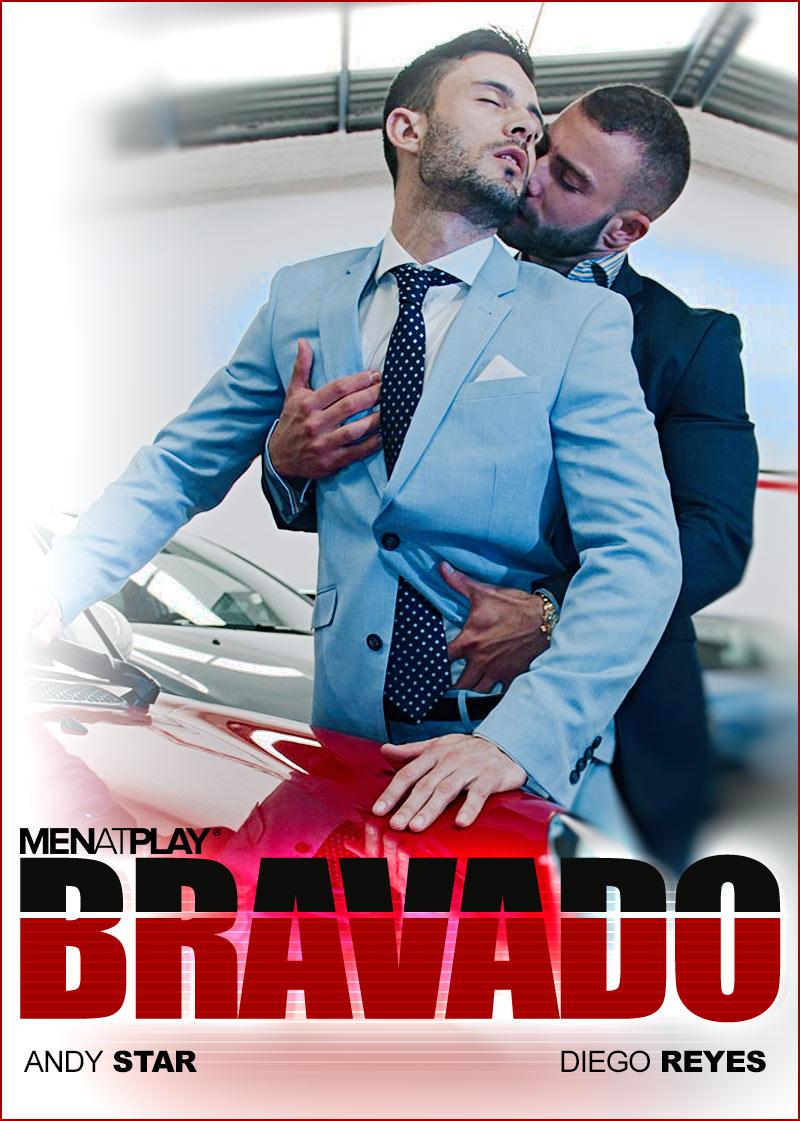 BRAVADO (Diego Reyes Fucks Andy Star) on MenAtPlay