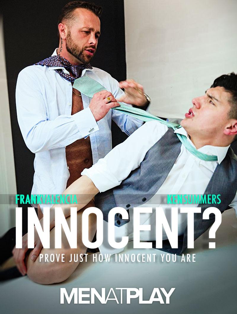 INNOCENT? (Frank Valencia Fucks Ken Summers) on MenAtPlay