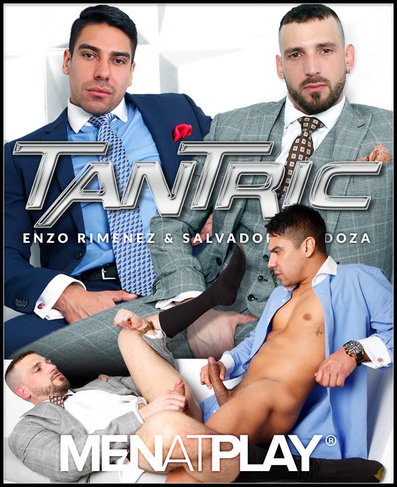 TANTRIC (Enzo Rimenez & Salvador Mendoza) on MenAtPlay