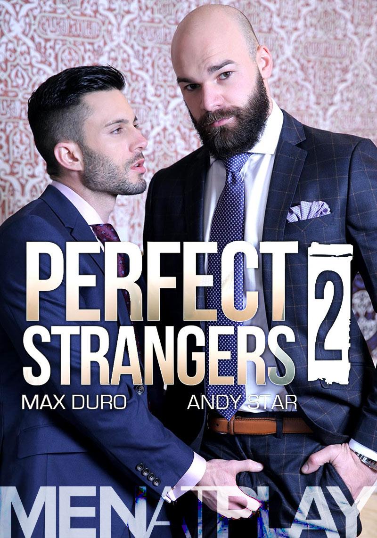 Perfect Strangers 2 (Max Duro Fucks Andy Star) on MenAtPlay