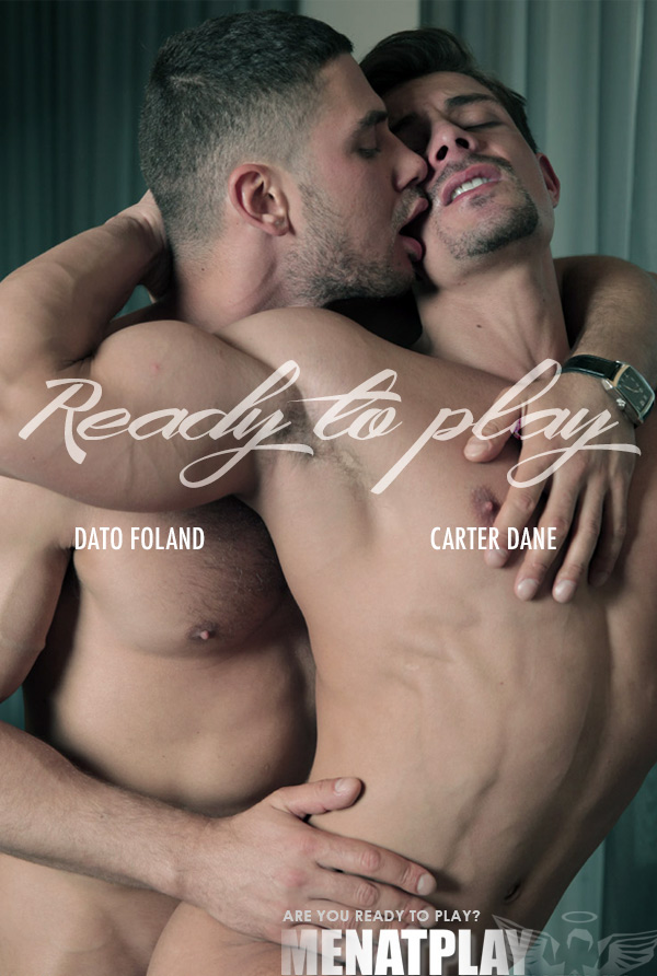 Ready To Play (Dato Foland Fucks Carter Dane) on MenAtPlay