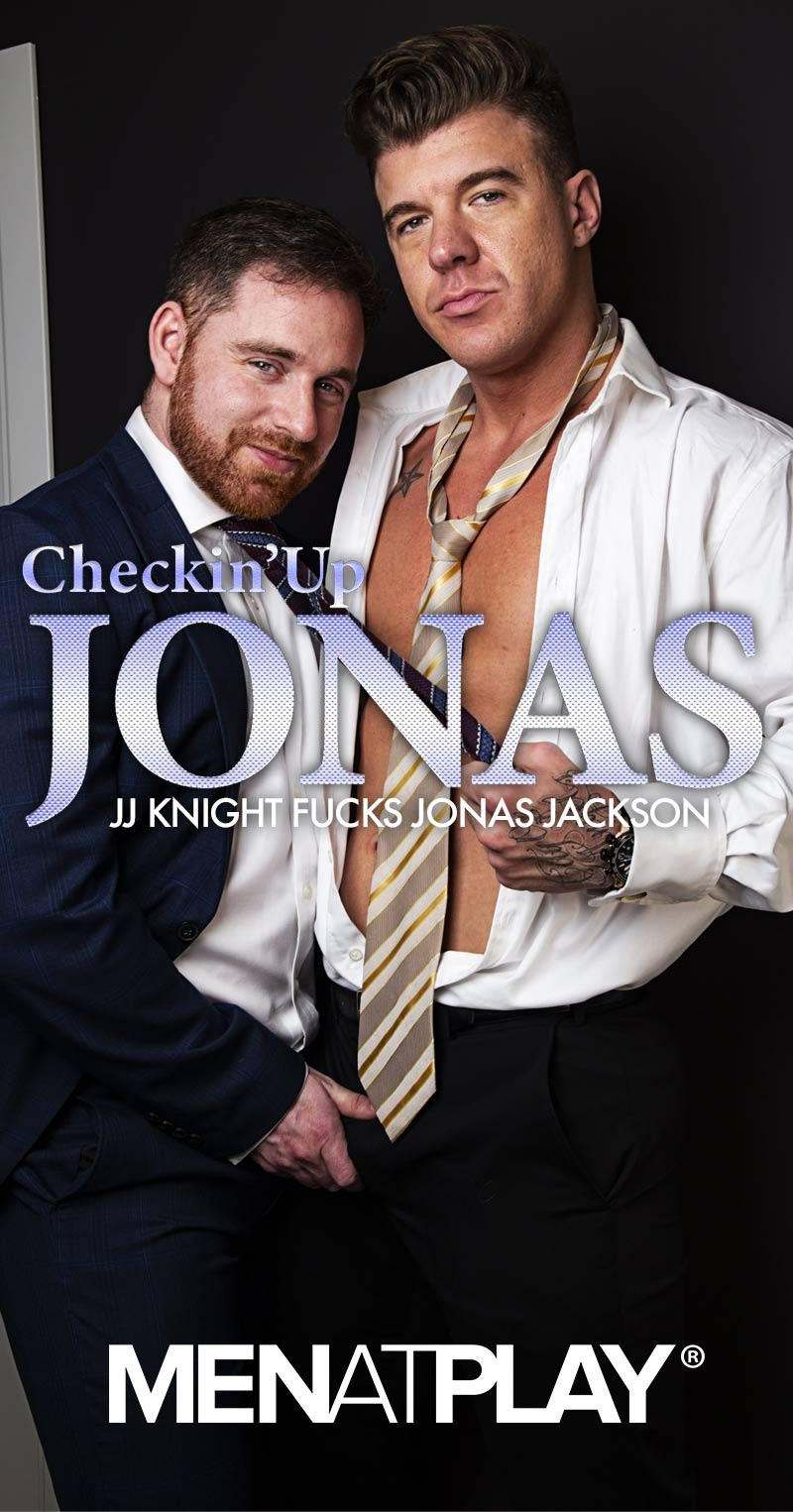 Checkin' Up Jonas (JJ Knight Fucks Jonas Jackson) on MenAtPlay