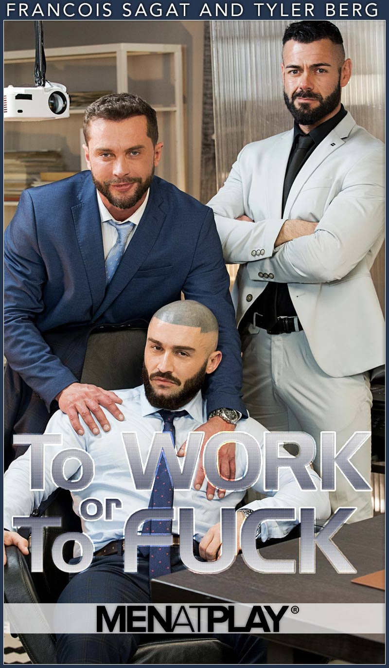 TO WORK OR TO FUCK (François Sagat Fucks Tyler Berg) on MenAtPlay