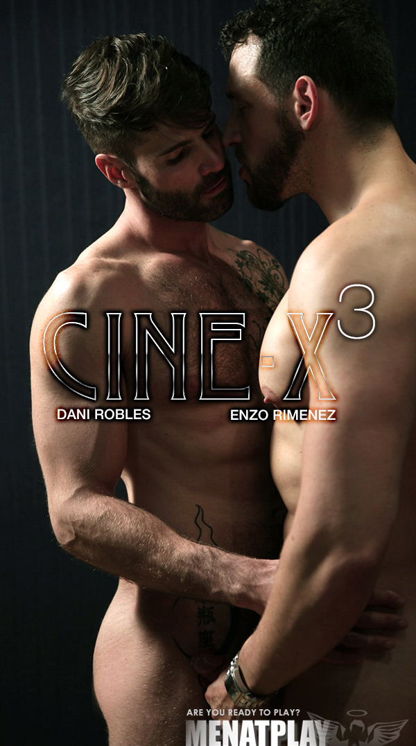 Cine-X3 (Enzo Rimenez Fucks Dani Robles) on MenAtPlay