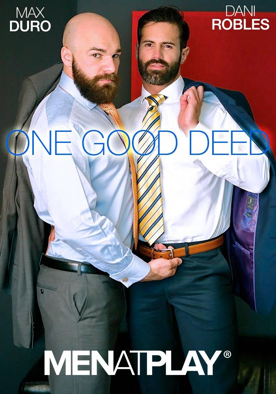 One Good Deed (Max Duro Fucks Dani Robles) on MenAtPlay