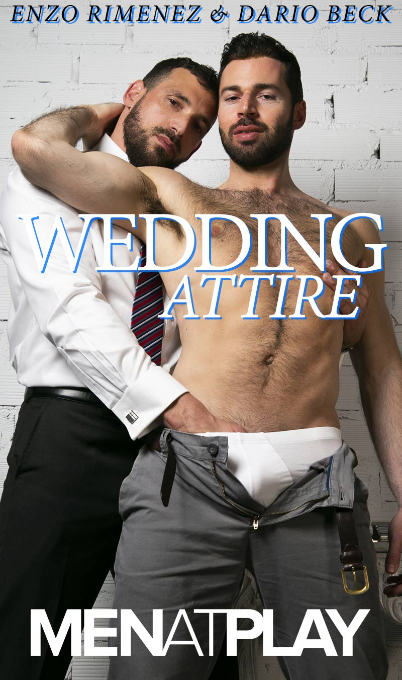 Wedding Attire (Enzo Rimenez Fucks Dario Beck) on MenAtPlay