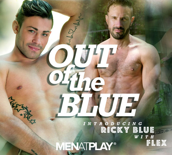 Out Of The Blue (Ricky Blue and Flex Xtremmo) on MenAtPlay