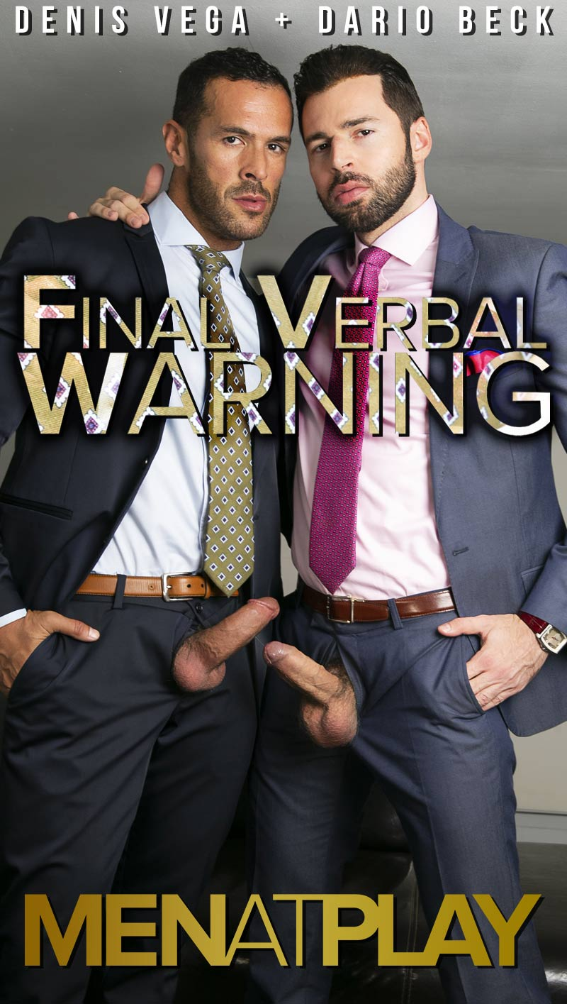 Final Verbal Warning (Dario Beck Fucks Denis Vega) on MENatPLAY