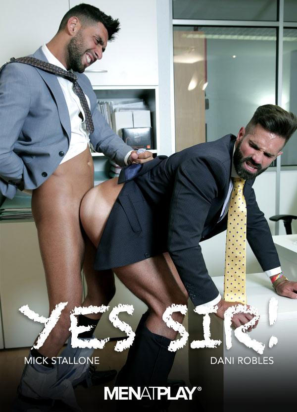 Yes Sir! (Mick Stallone Fucks Dani Robles) on MenAtPlay