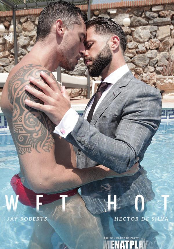 Wet Hot (Hector de Silva Fucks Jay Roberts) on MenAtPlay