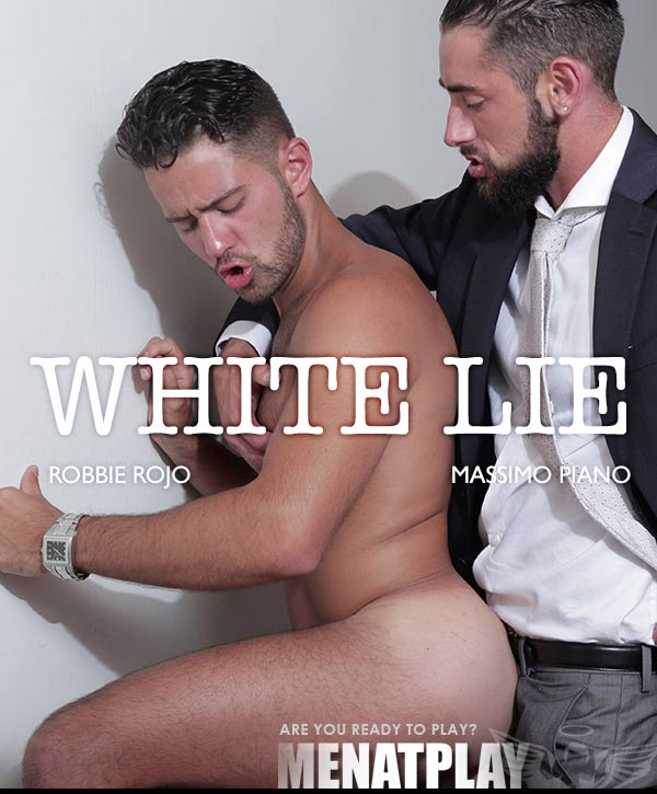 White Lie (Massimo Piano & Robbie Rojo) on MenAtPlay