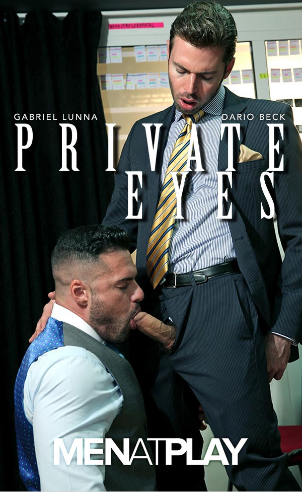 Private Eyes (Gabriel Lunna Fucks Dario Beck) on MenAtPlay