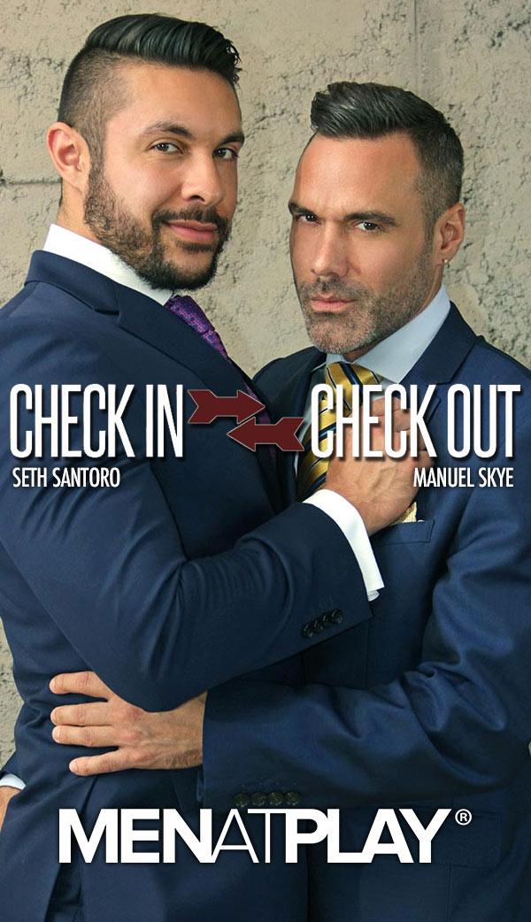 Check In / Check Out (Manuel Skye Fucks Seth Santoro) on MenAtPlay