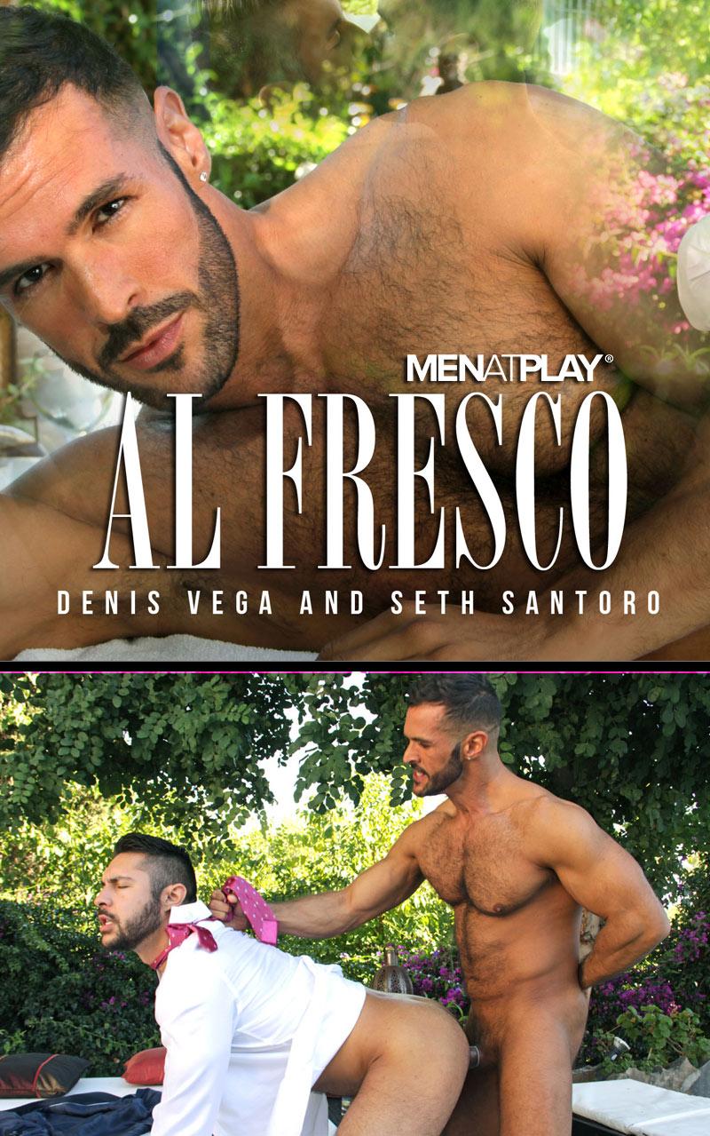 Al Fresco (Denis Vega Fucks Seth Santoro) on MenAtPlay