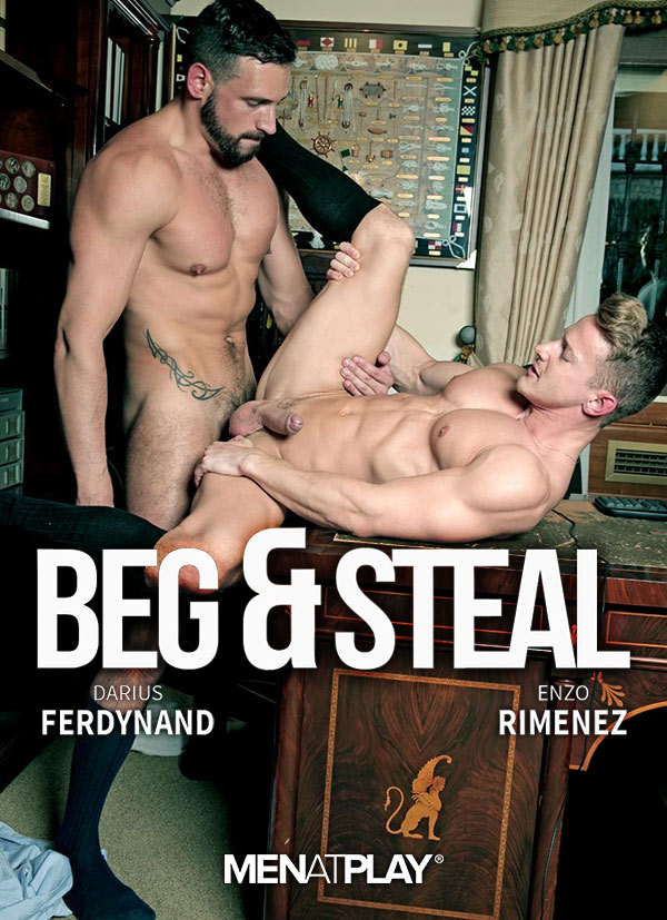 Beg & Steal (Enzo Rimenzez Fucks Darius Ferdynand) on MenAtPlay