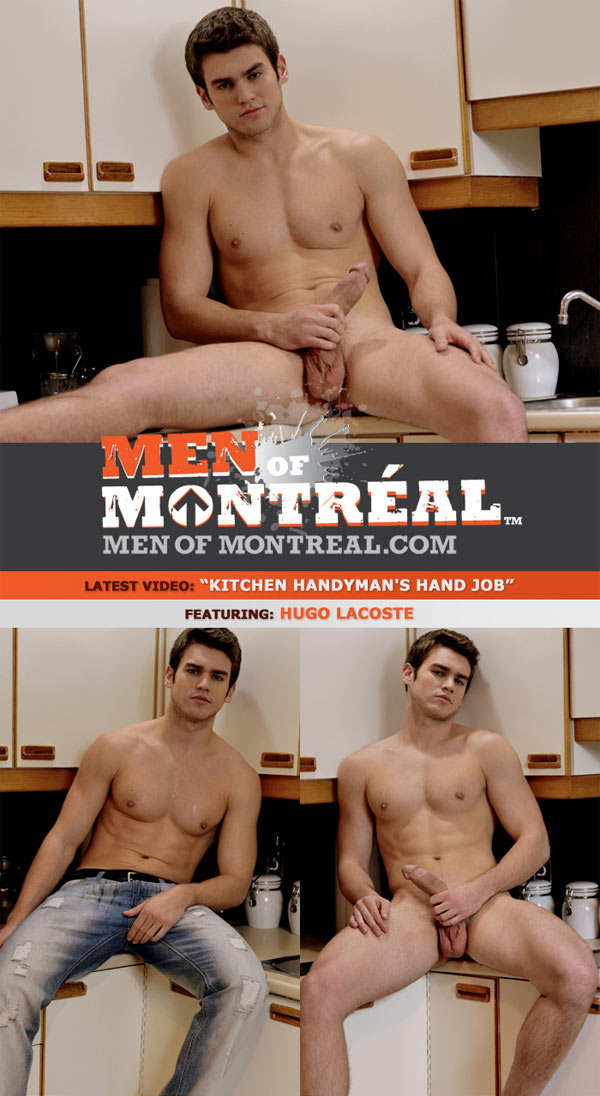 Hugo Lacoste (Kitchen Handyman's Hand Job) at MenOfMontreal