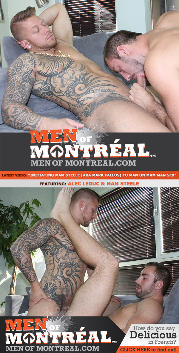 Initiating Mam Steele (aka Mark Fallus) (Alec Leduc & Mam Steele) at MenOfMontreal