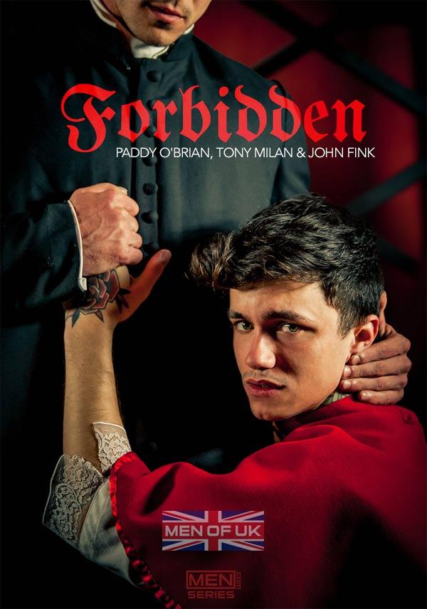 Forbidden (Paddy O'Brian, Tony Milan & John Fink) (Part 3) at Men of UK