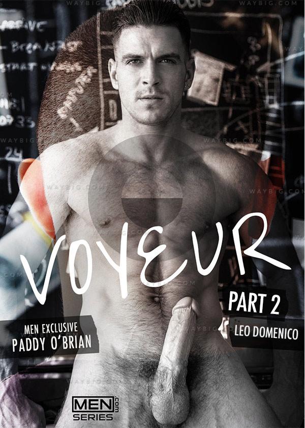 Voyeur (Paddy O'Brian & Leo Domenico) (Part 2) at Men of UK