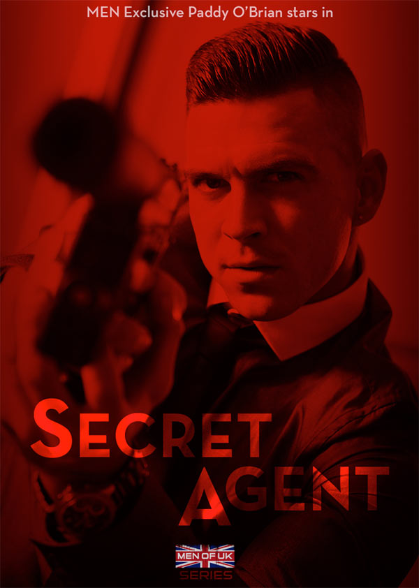 Secret Agent (Paddy O'Brian & Troy Daniels) (Part 2) at Men of UK