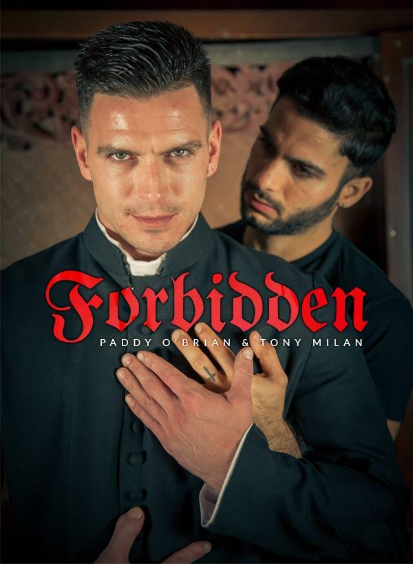 Forbidden (Paddy O'Brian & Tony Milan) (Part 2) at Men of UK