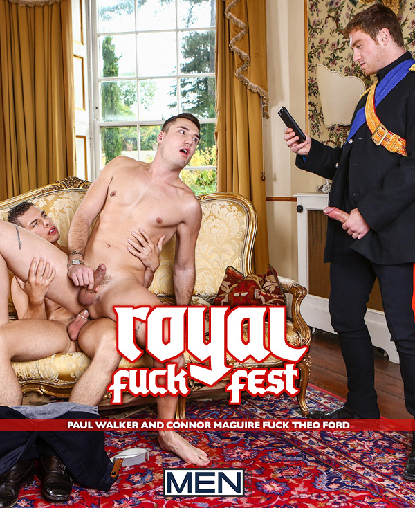 A Royal Fuckfest (Paul Walker and Connor Maguire Fuck Theo Ford) (Part 3) at Men of UK