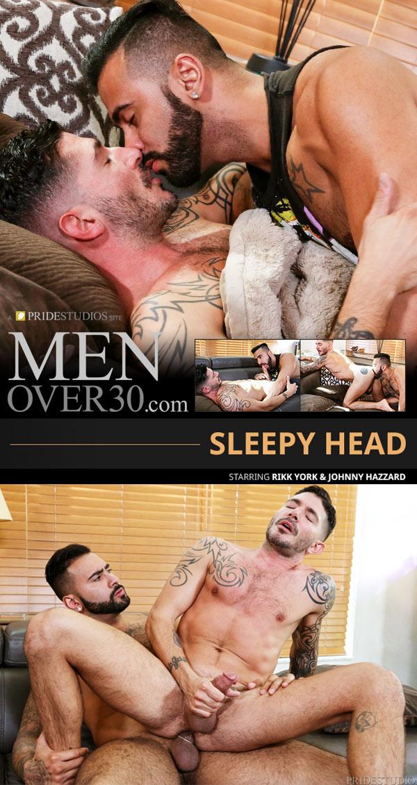 Sleepy Head (Rikk York & Johnny Hazzard) at MenOver30