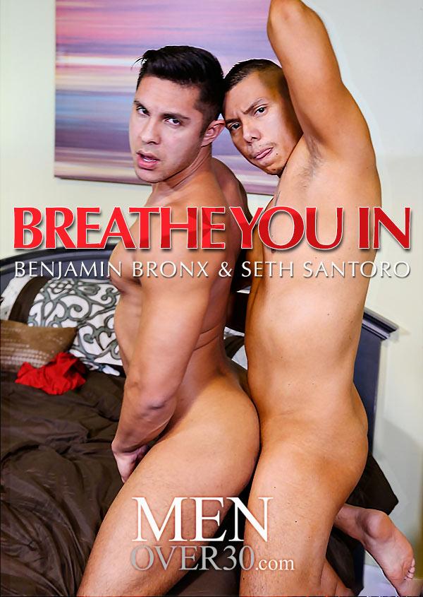 Breathe You In (Benjamin Bronx & Seth Santoro) at MenOver30
