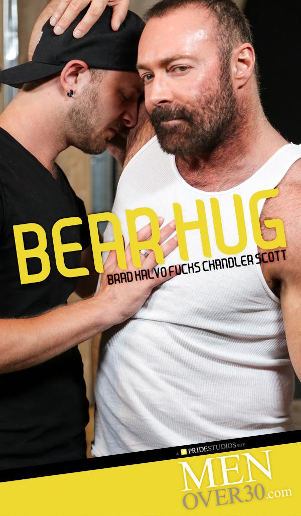Bear Hug (Brad Kalvo Fucks Chandler Scott) at MenOver30.com