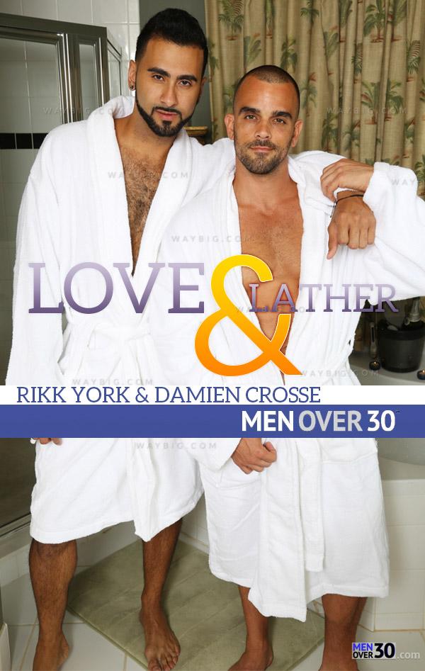 Love & Lather (Rikk York & Damien Crosse) at MenOver30