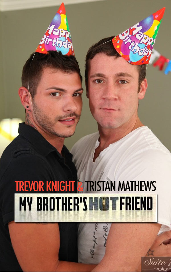 Trevor Knight & Tristan Mathews at My Brother's Hot Friend