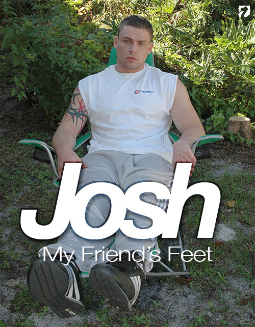Josh at My Friend's Feet