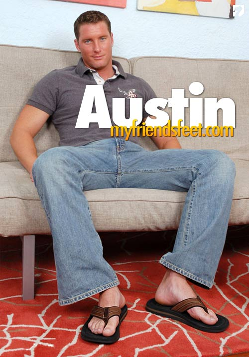 Austin's Flip-Flops & Bare Feet at My Friend's Feet