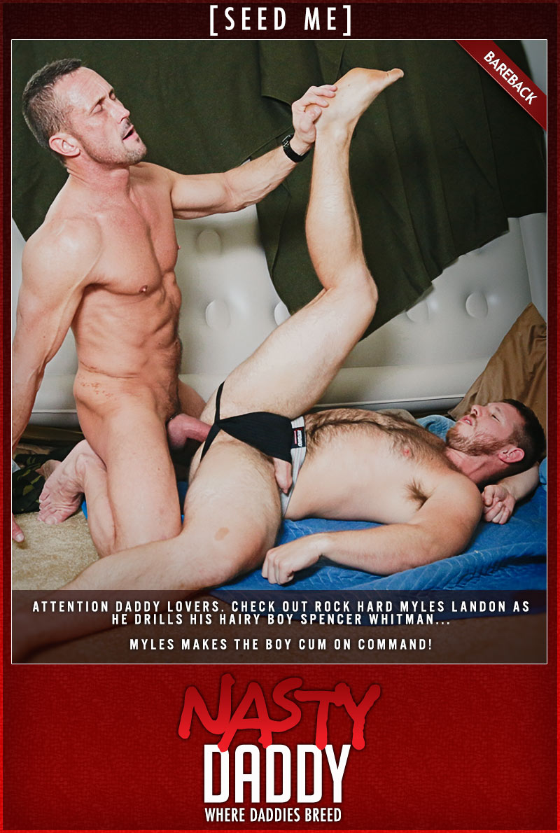 Seed Me! (Myles Landon Fucks Spencer Whitman) at NastyDaddy