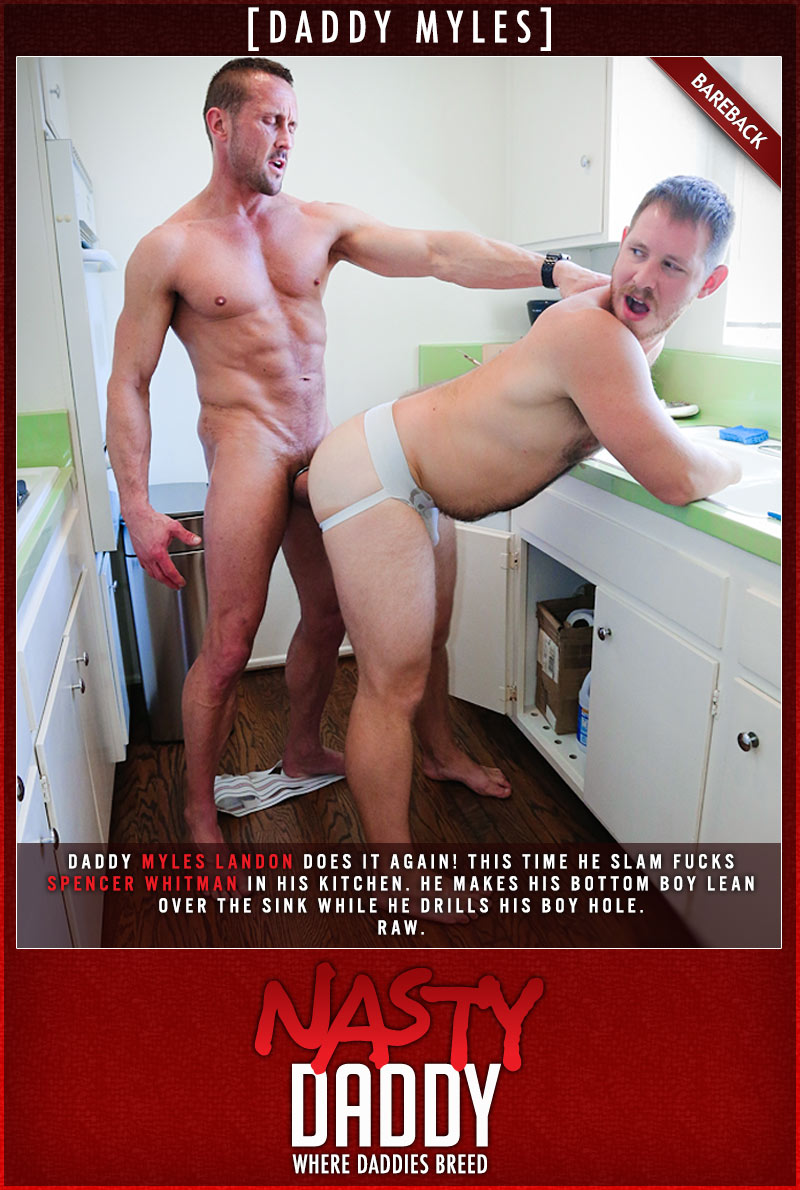 Daddy Myles (Myles Landon Barebacks Spencer Whitman) at NastyDaddy