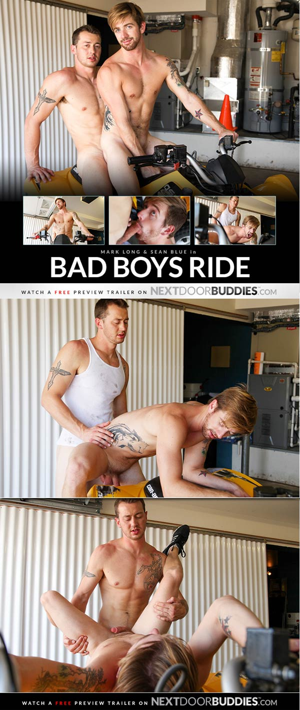 Bad Boys Ride (Mark Long & Sean Blue) at Next Door Buddies