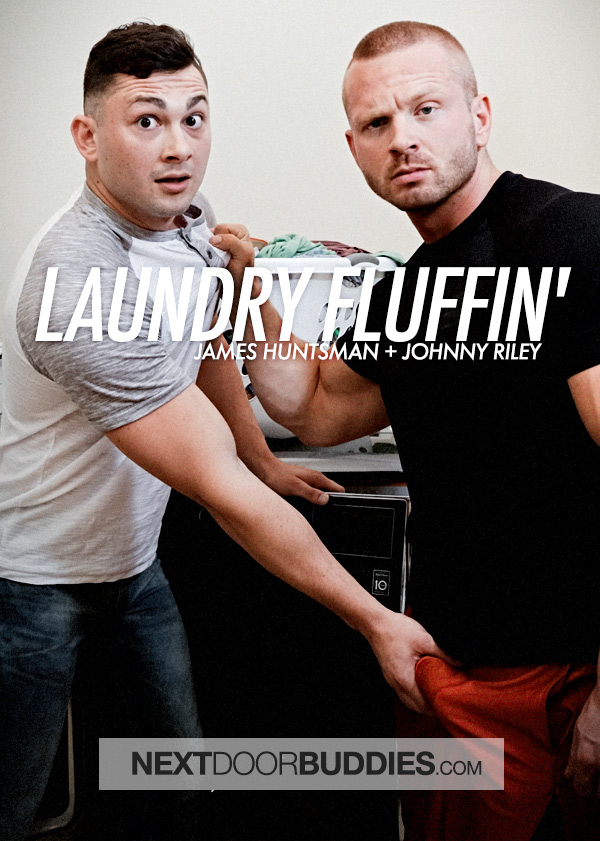 Laundry Fluffin' (James Huntsman Fucks Johnny Riley) at Next Door Buddies