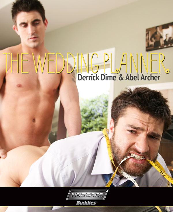 The Wedding Planner (Derrick Dime & Abel Archer) at Next Door Buddies