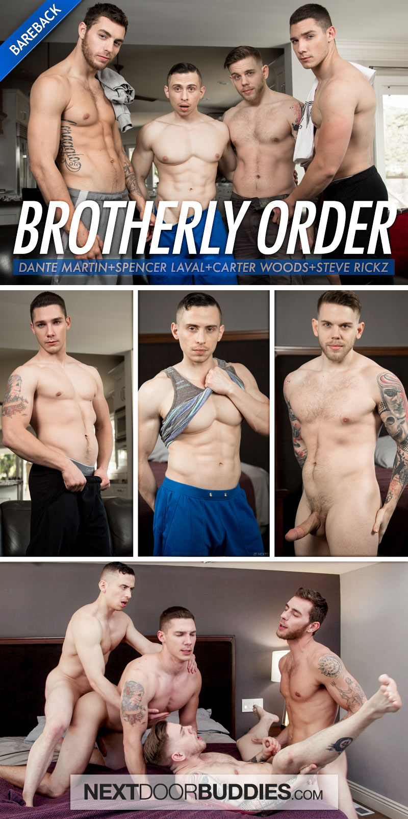 Brotherly Order (Dante Martin, Spencer Laval, Carter Woods and Steve Rickz) (Bareback) at Next Door Buddies