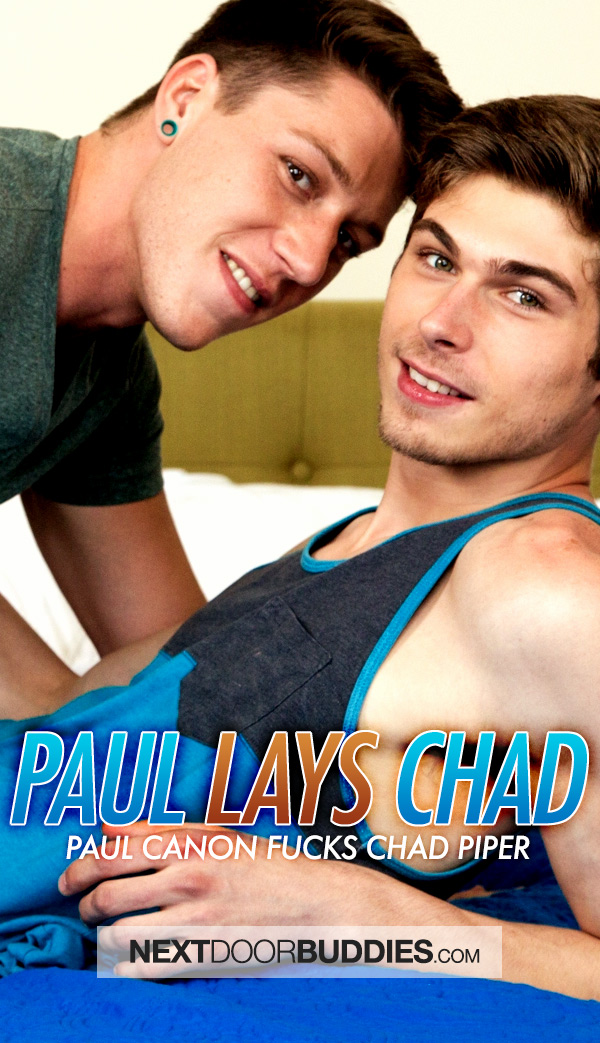 Paul Canon Lays Chad Piper at Next Door Buddies