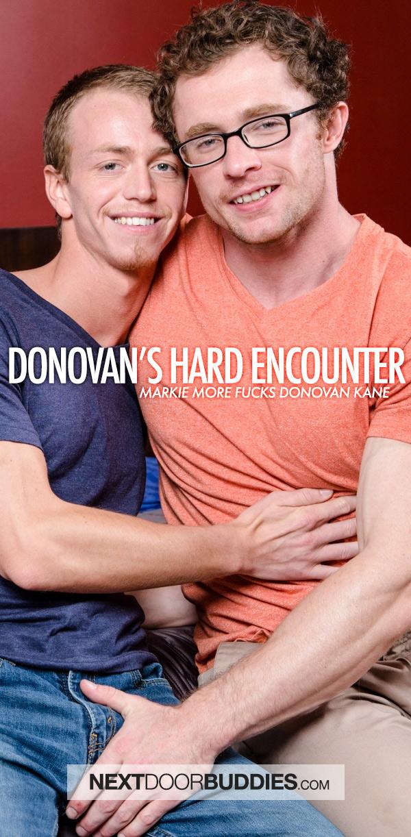 Donovan's Hard Encounter (Markie More Fucks Donovan Kane) at Next Door Buddies