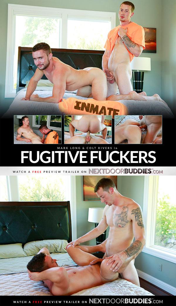 Fugitive Fuckers (Mark Long & Colt Rivers) at Next Door Buddies