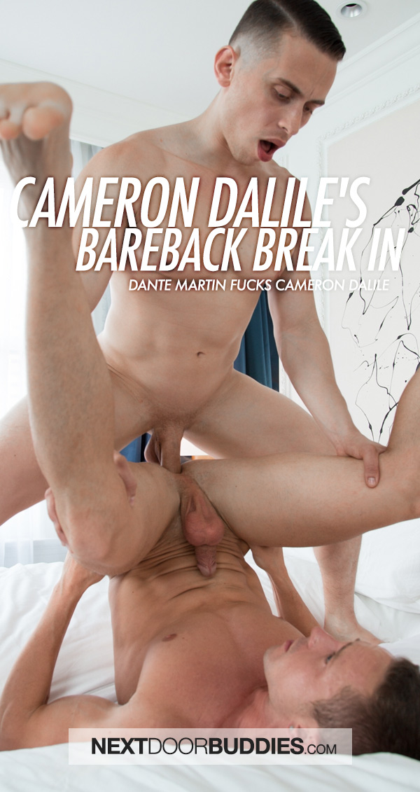 Cameron Dalile's Bareback Break-In (Dante Martin Fucks Cameron Dalile) at Next Door Buddies