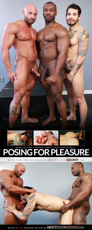 Posing for Pleasure (Marc Williams, Draven Torres & Max Chevalier) at NextDoorEbony