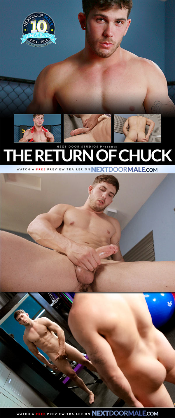 The Return of Chuck at Next Door Male