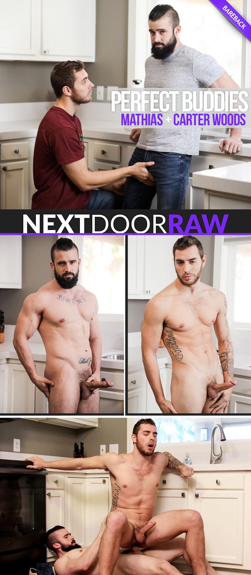 Perfect Buddies (Mathias Fucks Carter Woods) (Bareback) at NextDoorRAW!