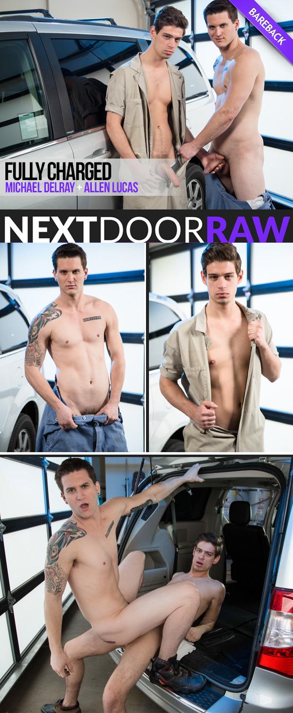 Fully Charged (Michael DelRay Fucks Allen Lucas) (Bareback) at NextDoorRAW