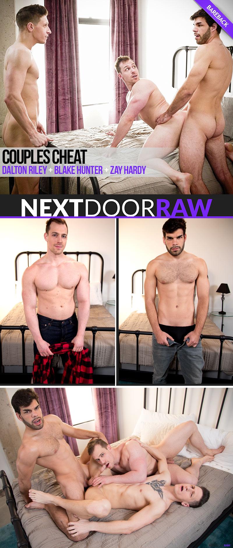 Couples Cheat (Dalton Riley, Blake Hunter and Zay Hardy) (Bareback) at NextDoorRAW!