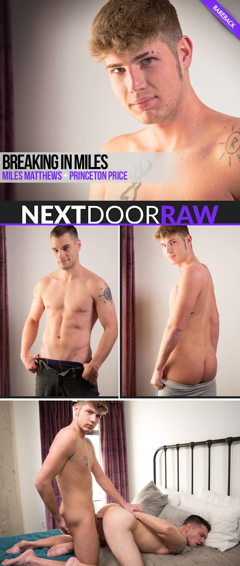 Breaking in Miles (Miles Matthews Barebacks Princeton Price) at NextDoorRAW!