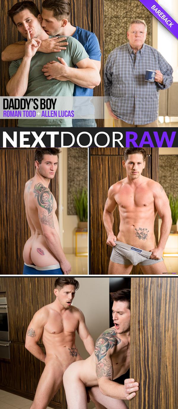 Daddy's Boy (Roman Todd Fucks Allen Lucas) (Bareback) at NextDoorRAW